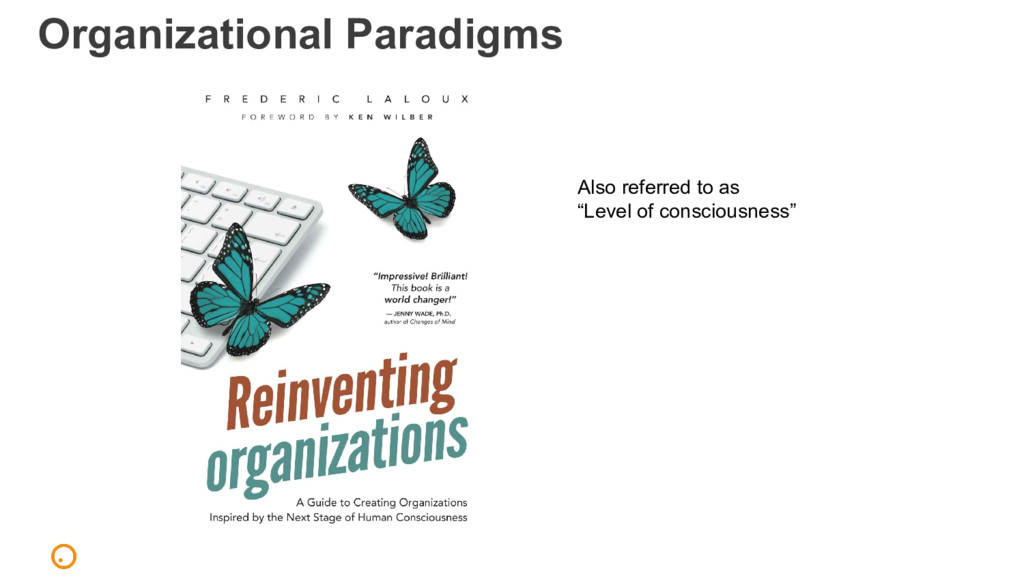 "Organizational Paradigms Also referred to as ""L..."