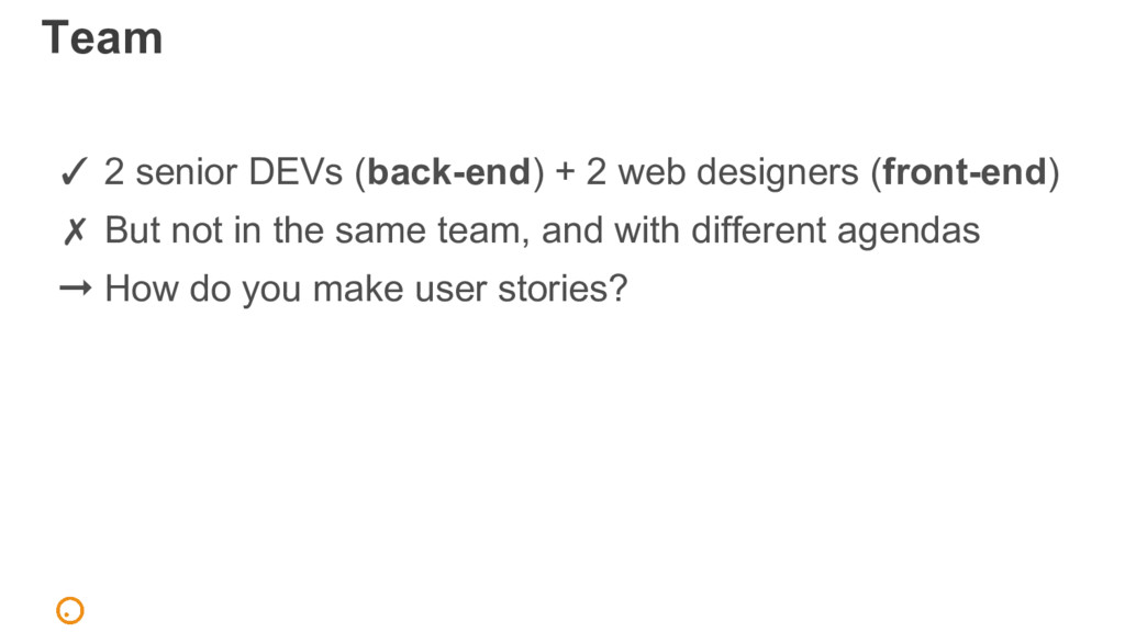 Team ✓ 2 senior DEVs (back-end) + 2 web designe...