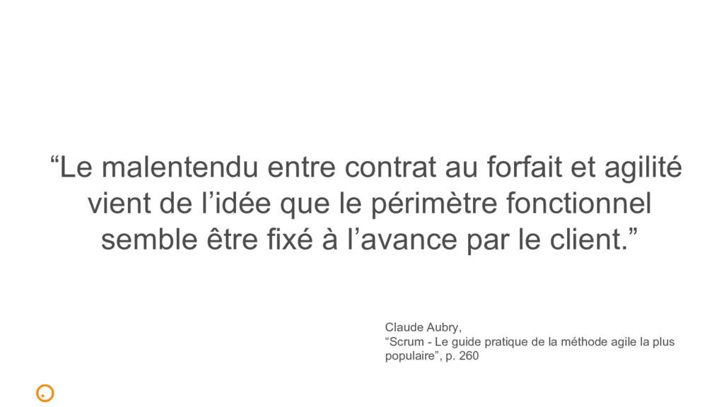 """""""Le malentendu entre contrat au forfait et agil..."""