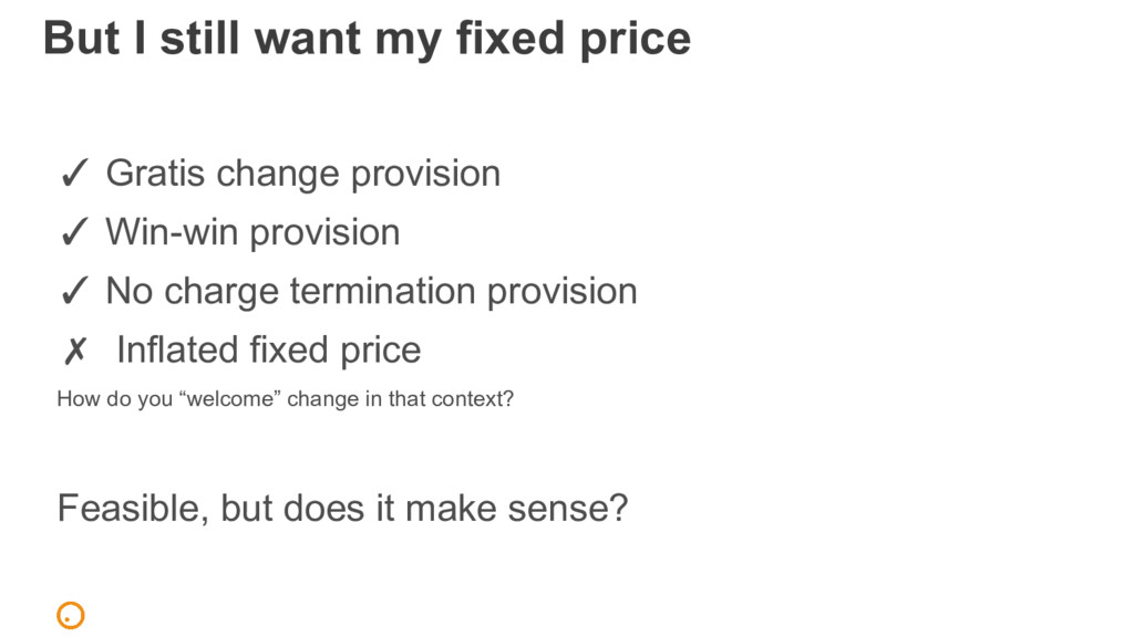 But I still want my fixed price ✓ Gratis change...