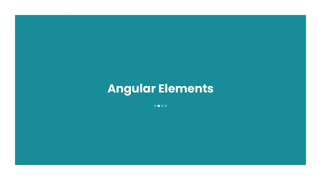 ●●●● Angular Elements