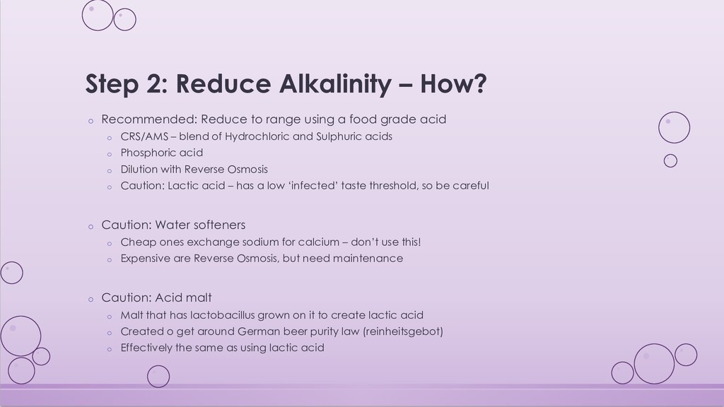 Step 2: Reduce Alkalinity – How? o Recommended:...