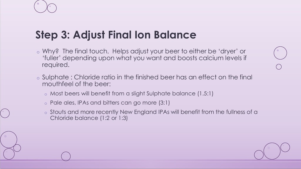 Step 3: Adjust Final Ion Balance o Why? The fin...