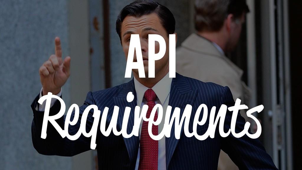 API Requirements