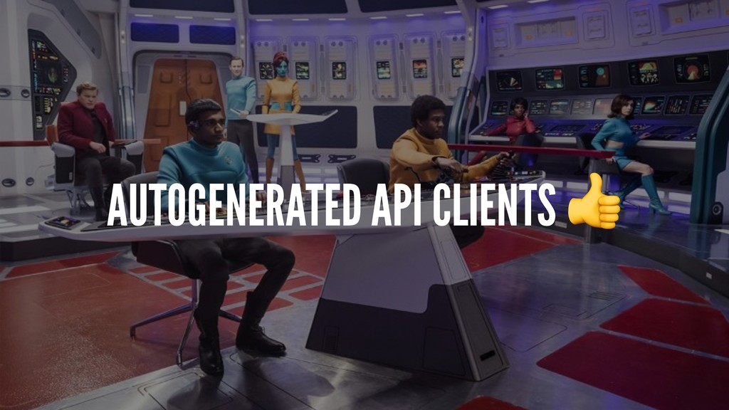 AUTOGENERATED API CLIENTS