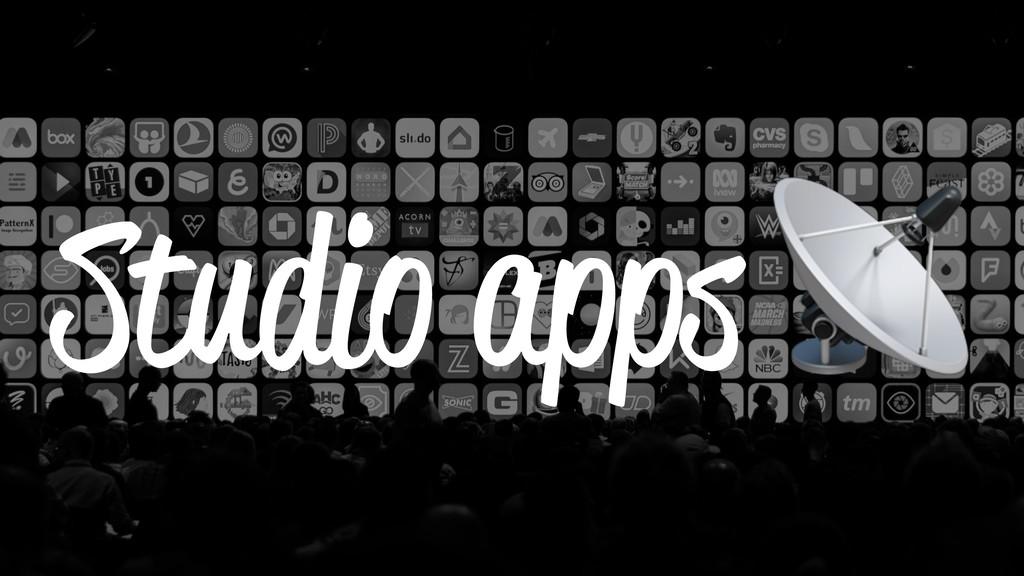 Studio apps