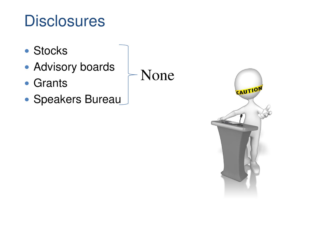 Disclosures  Stocks  Advisory boards  Grants...