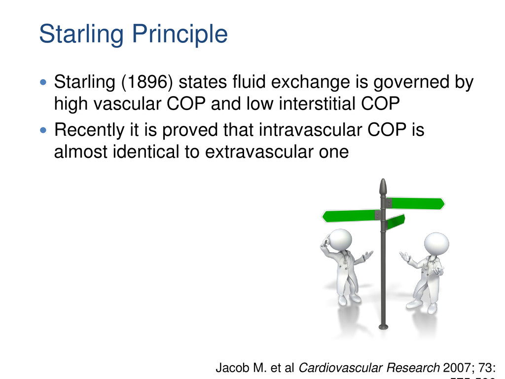 Starling Principle  Starling (1896) states flu...