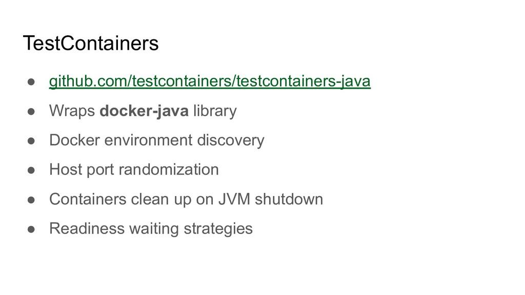 TestContainers ● github.com/testcontainers/test...