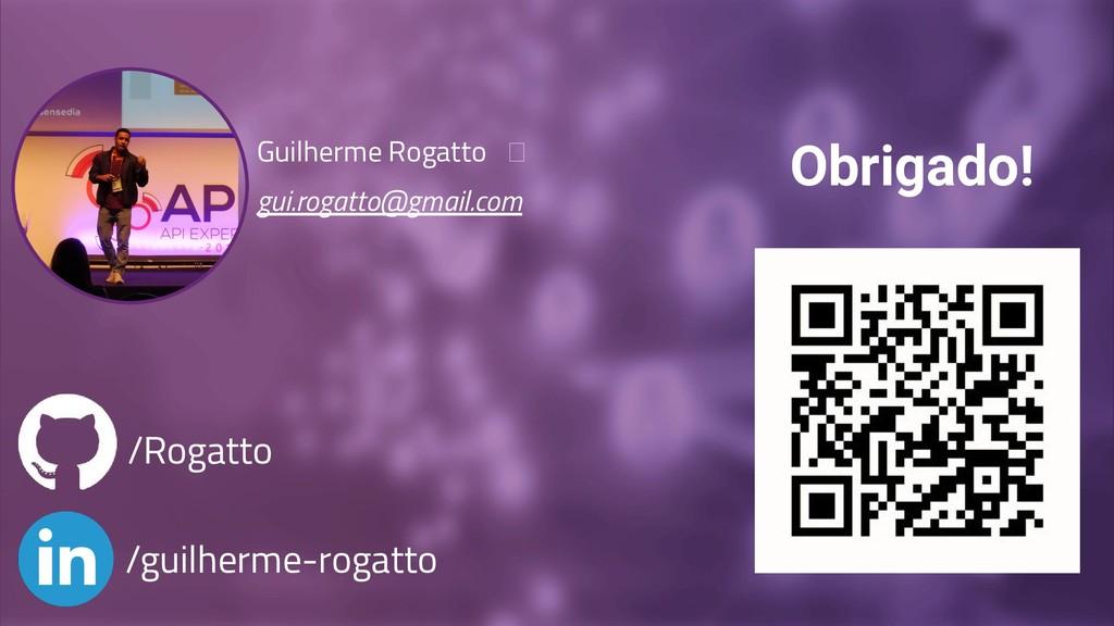 Guilherme Rogatto  gui.rogatto@gmail.com /guilh...