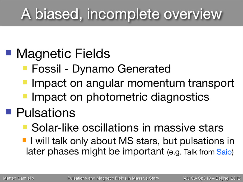 A biased, incomplete overview  Magnetic Fields...
