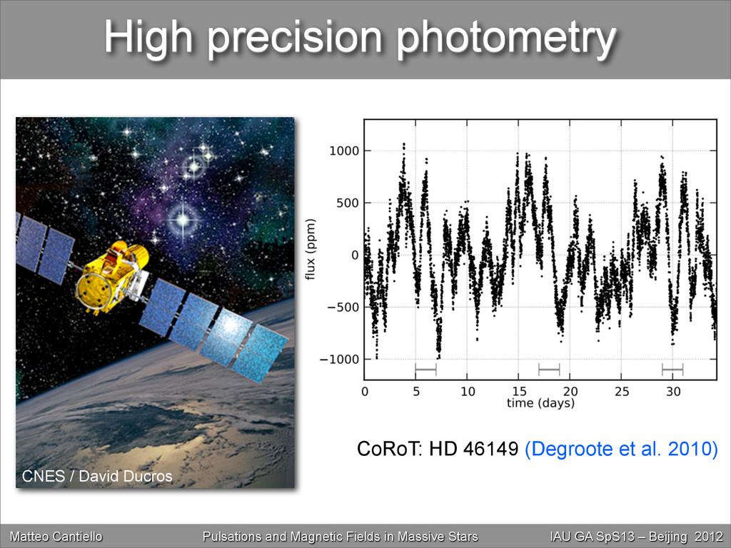 High precision photometry CoRoT: HD 46149 (Degr...