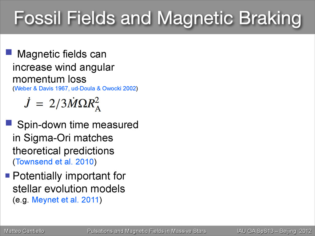Fossil Fields and Magnetic Braking  Magnetic f...