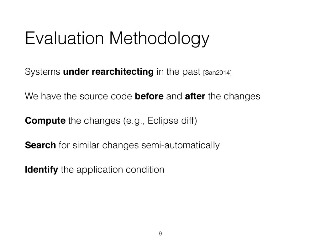 Evaluation Methodology Systems under rearchitec...