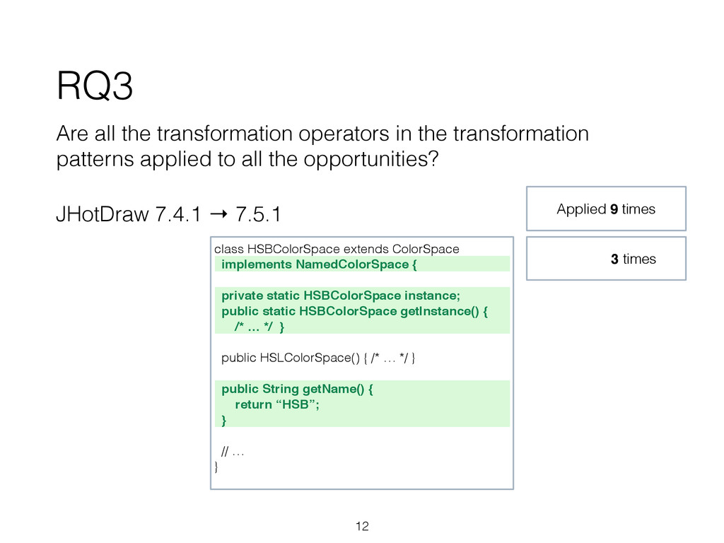 RQ3 Are all the transformation operators in the...