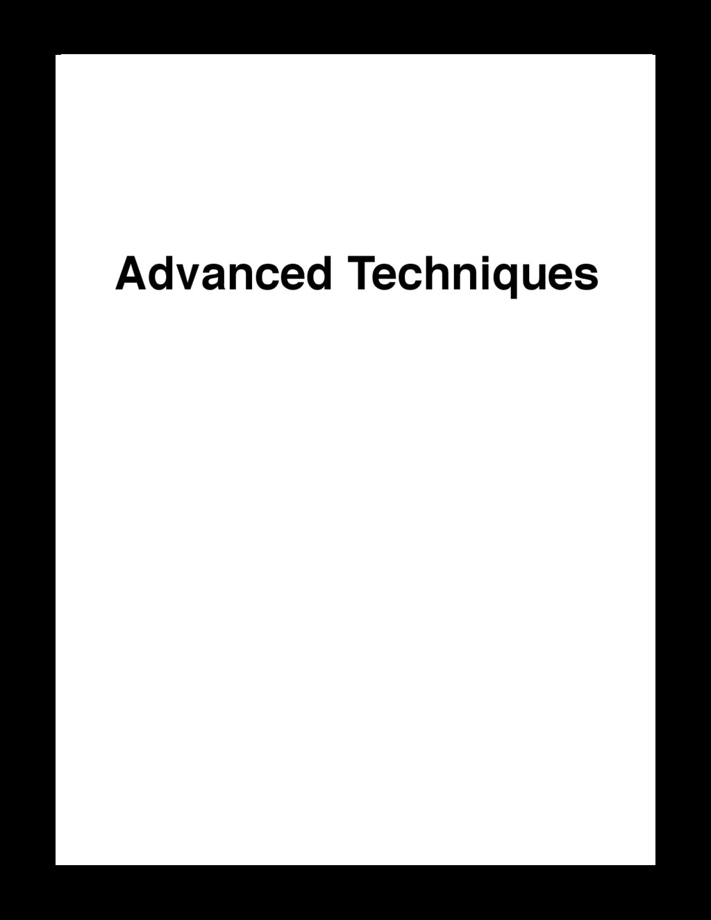 Advanced Techniques Code Unto Others http://loc...