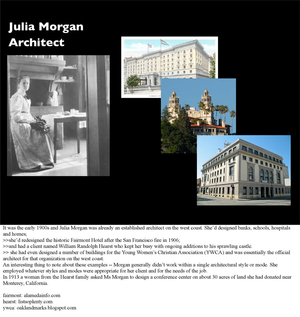 Julia Morgan Architect It was the early 1900s a...