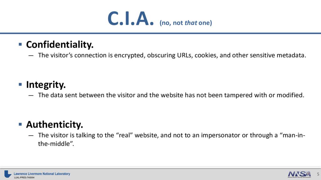 LLNL-PRES-740064 5 C.I.A. (no, not that one) § ...