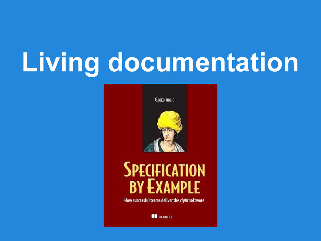 Living documentation