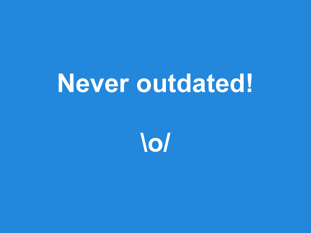 Never outdated! \o/