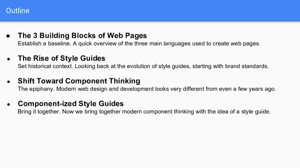 Outline ● The 3 Building Blocks of Web Pages Es...