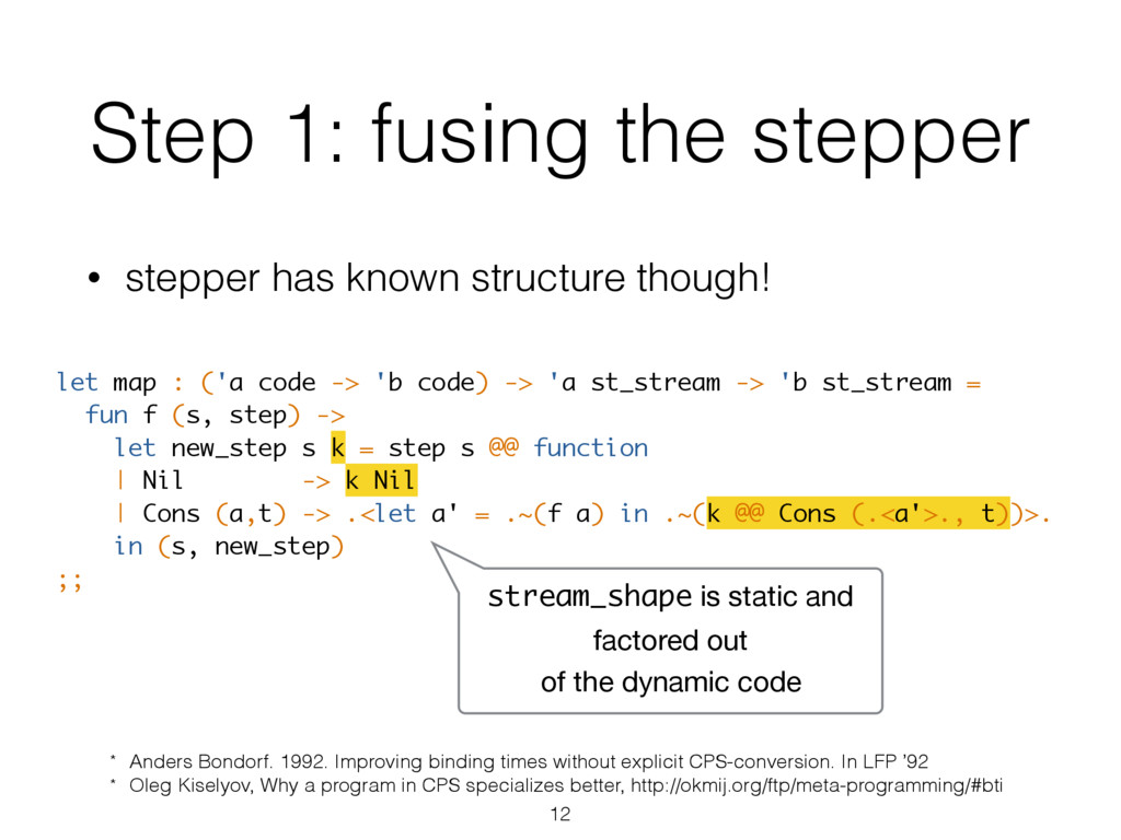 Step 1: fusing the stepper let map : ('a code -...