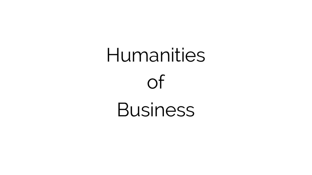 Humanities of Business