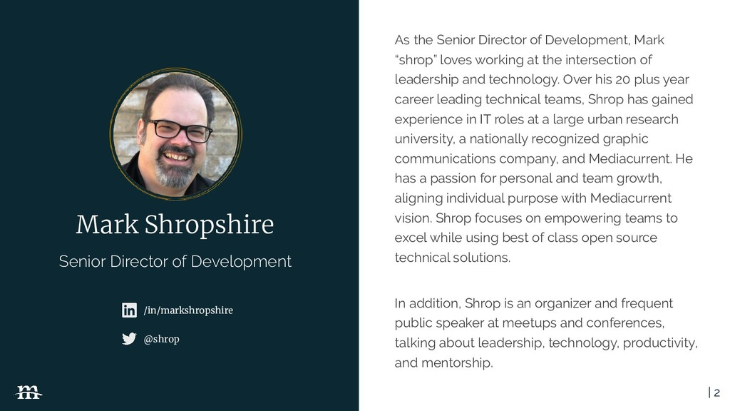 | 2 As the Senior Director of Development, Mark...