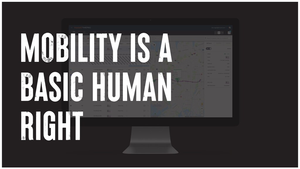 MOBILITY IS A BASIC HUMAN RIGHT