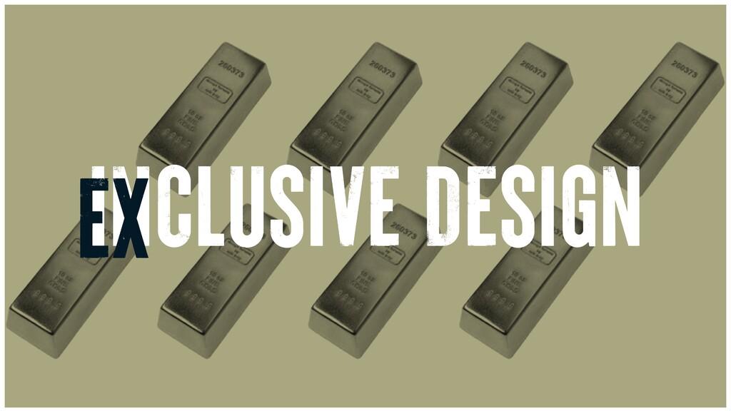 INCLUSIVE DESIGN EX