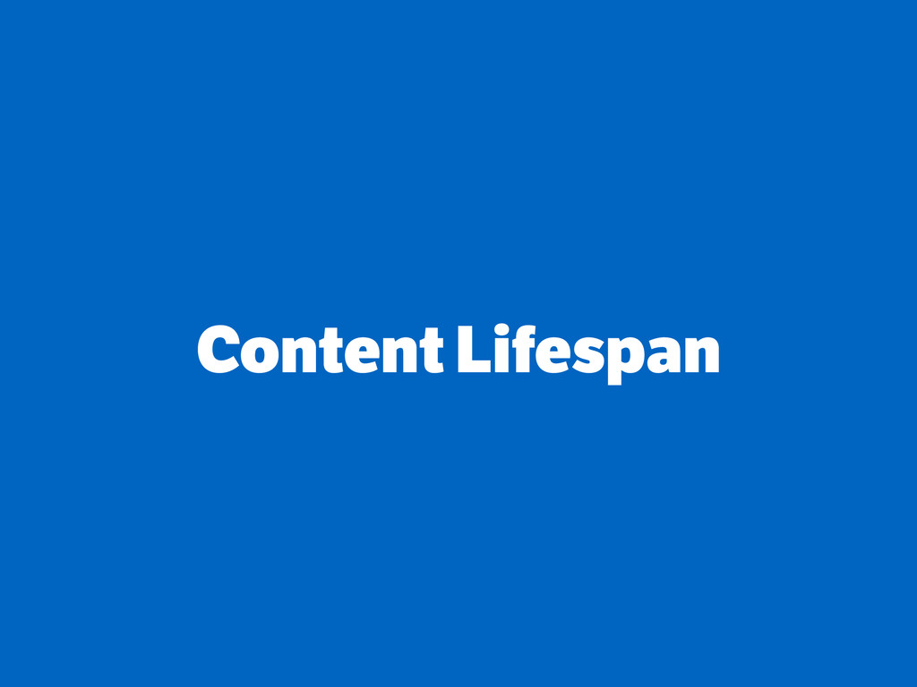 Content Lifespan