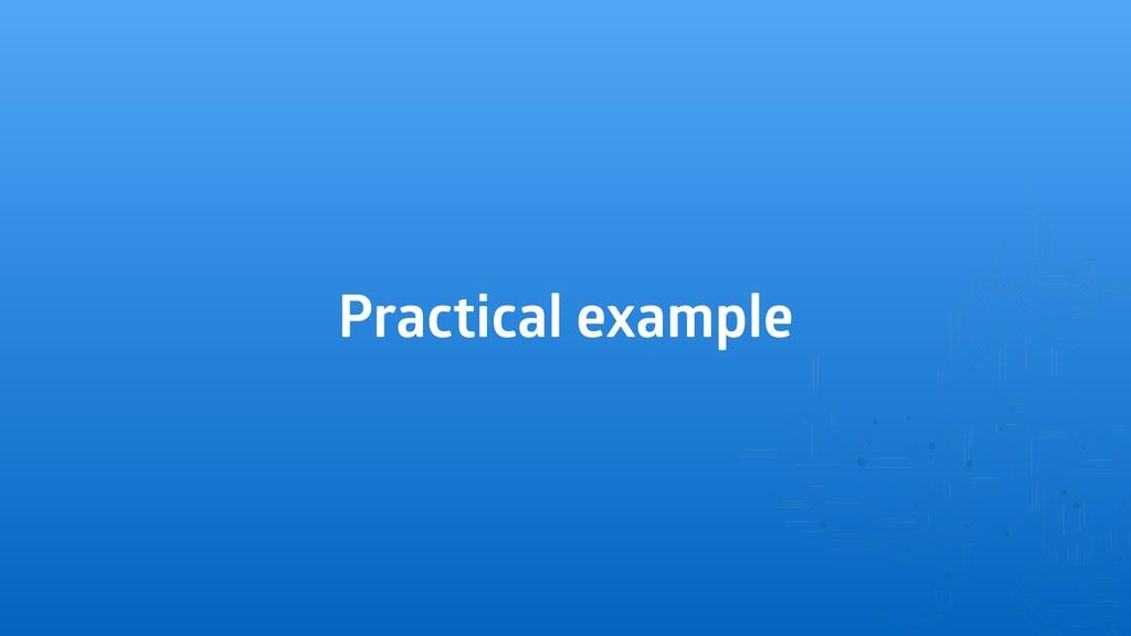 Practical example