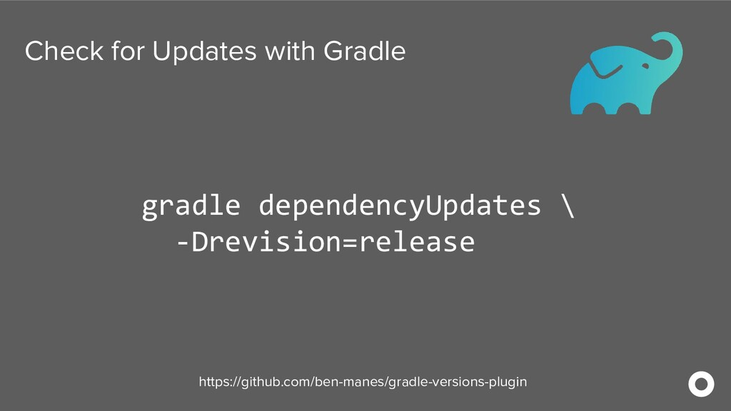 Check for Updates with Gradle gradle dependency...