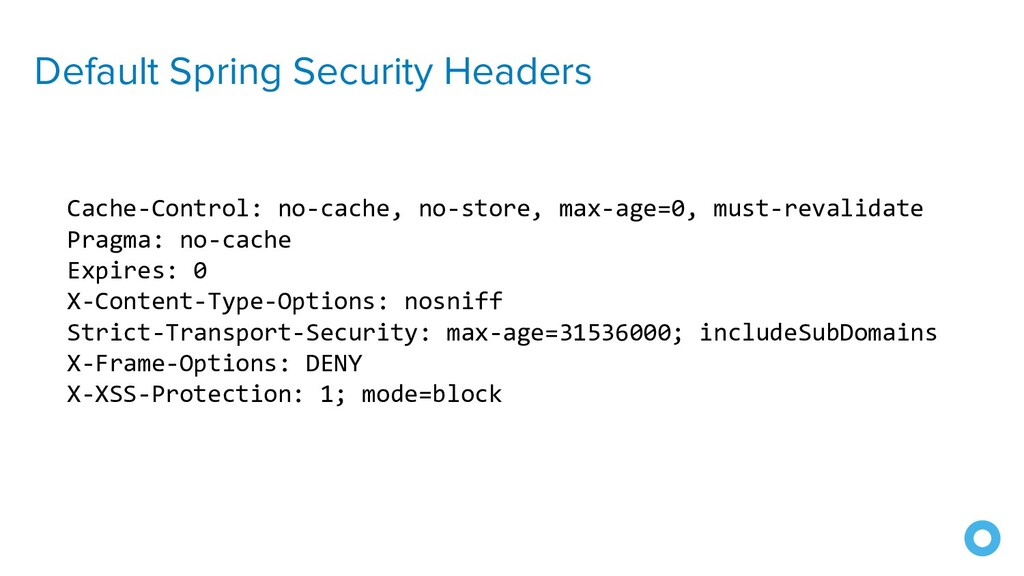 Default Spring Security Headers Cache-Control: ...