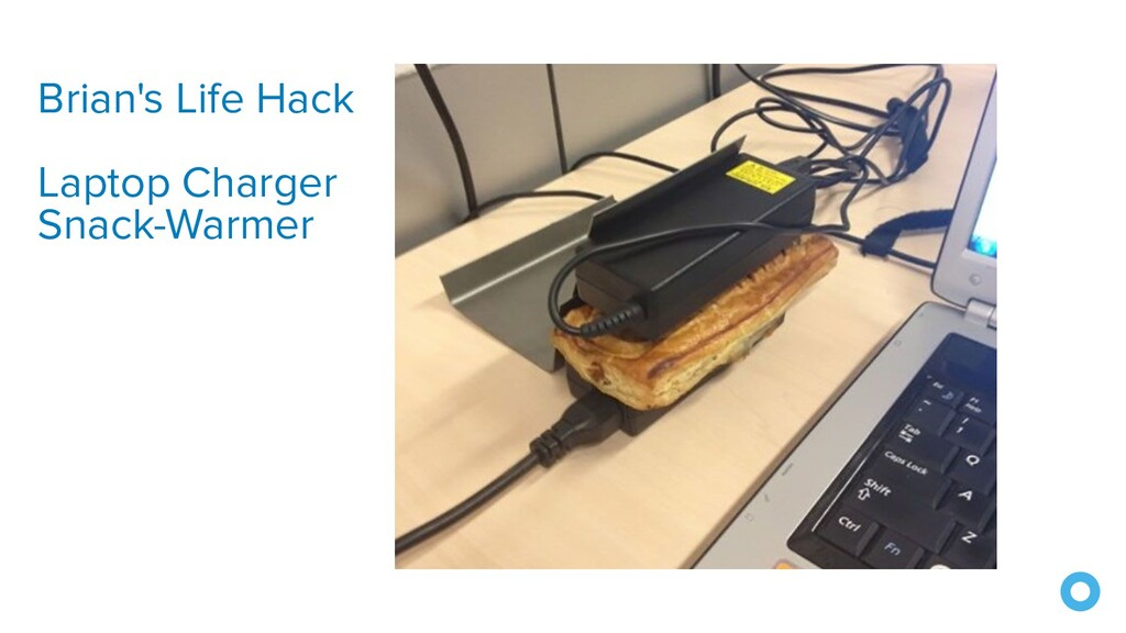 Brian's Life Hack Laptop Charger Snack-Warmer
