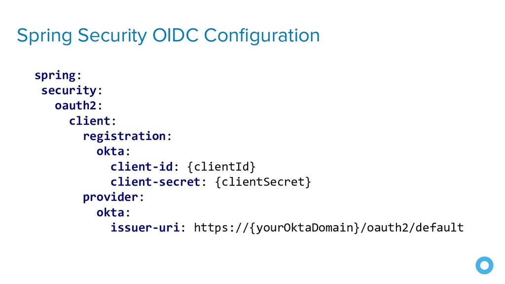 Spring Security OIDC Configuration spring: secur...