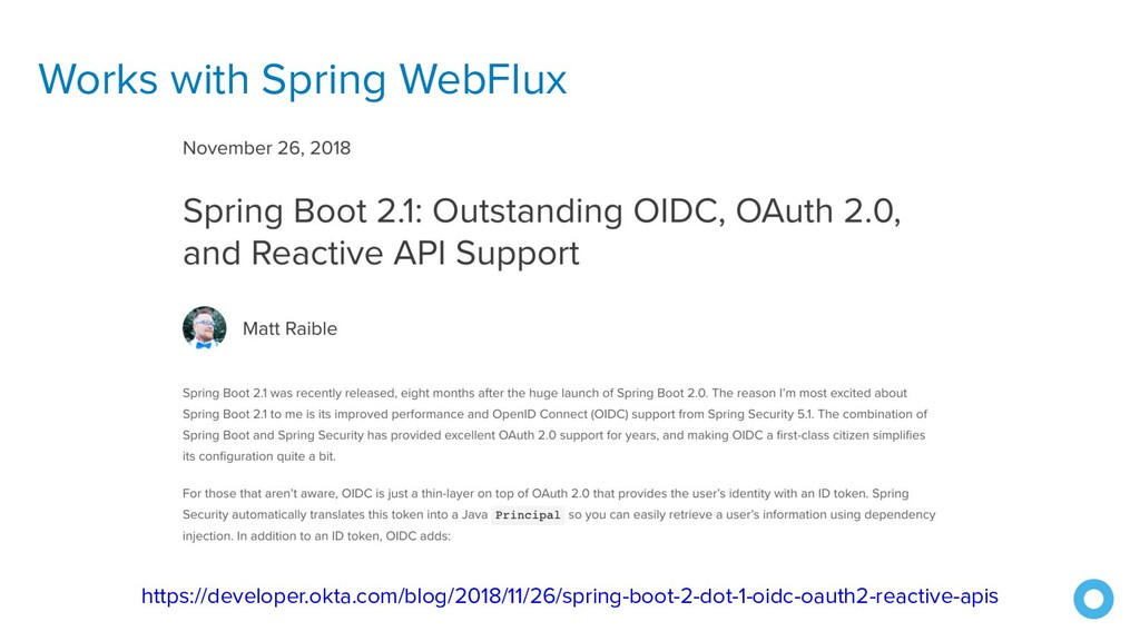 Works with Spring WebFlux https://developer.okt...
