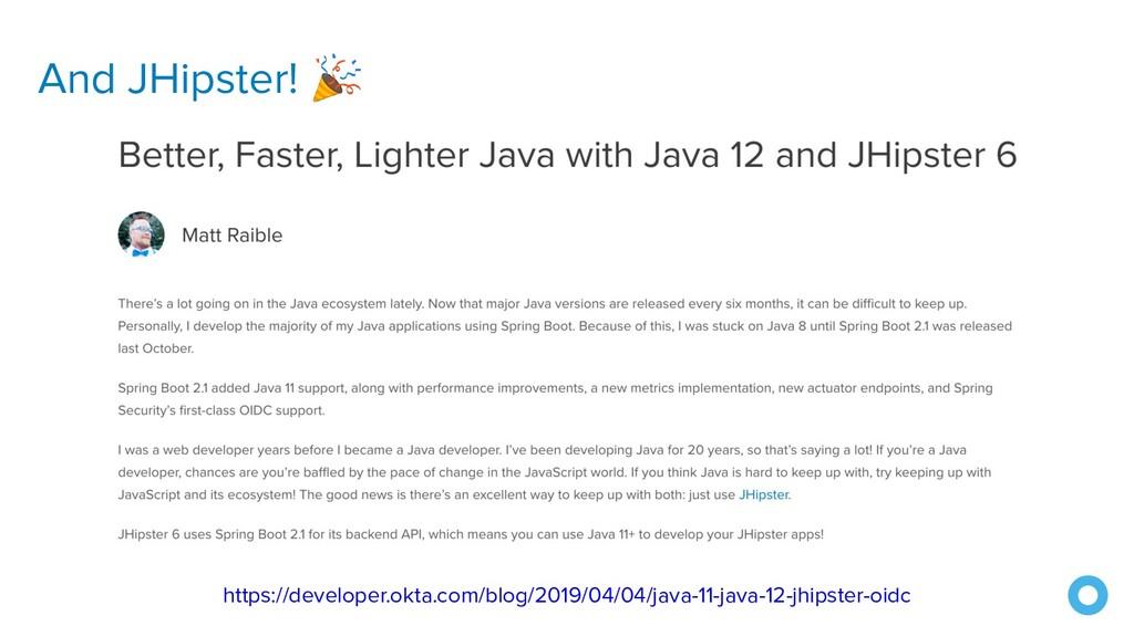 And JHipster!  https://developer.okta.com/blog/...