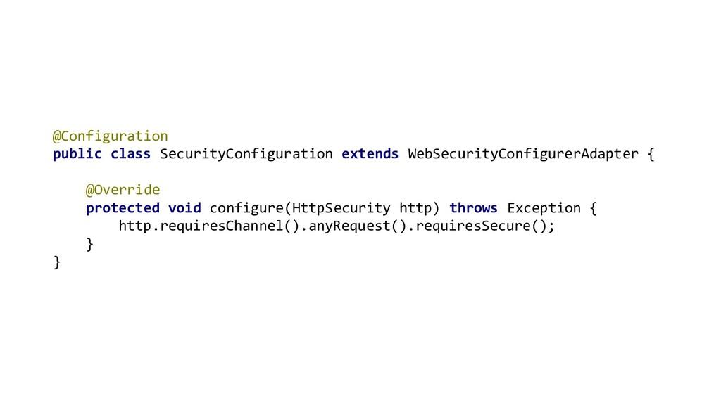 @Configuration public class SecurityConfigurati...