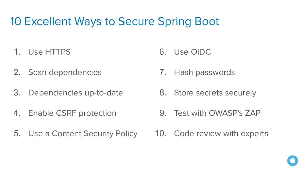 10 Excellent Ways to Secure Spring Boot 1. Use ...