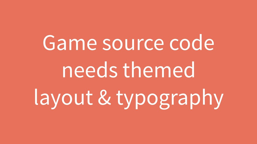 Game source code needs themed 