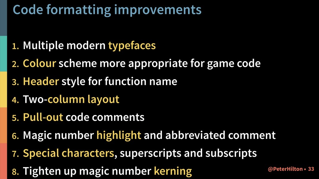 Code formatting improvements 1. Multiple modern...
