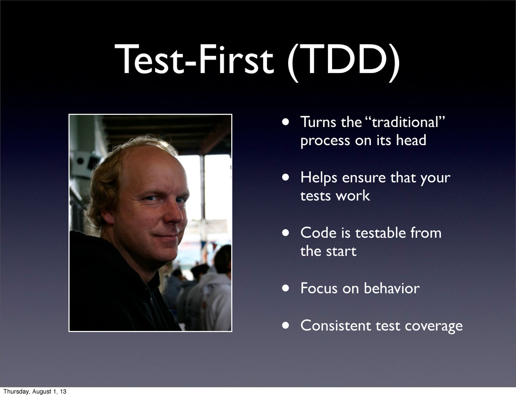 "Test-First (TDD) • Turns the ""traditional"" proc..."