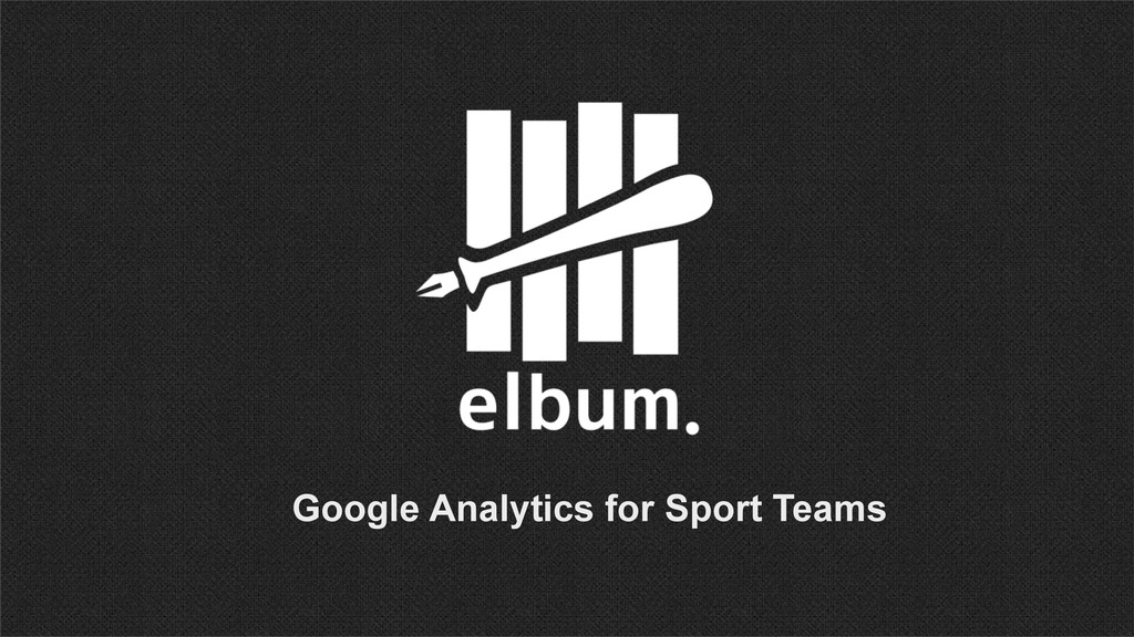 Google Analytics for Sport Teams