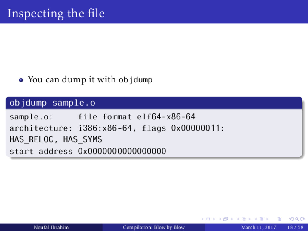 Inspecting the file You can dump it with objdump...