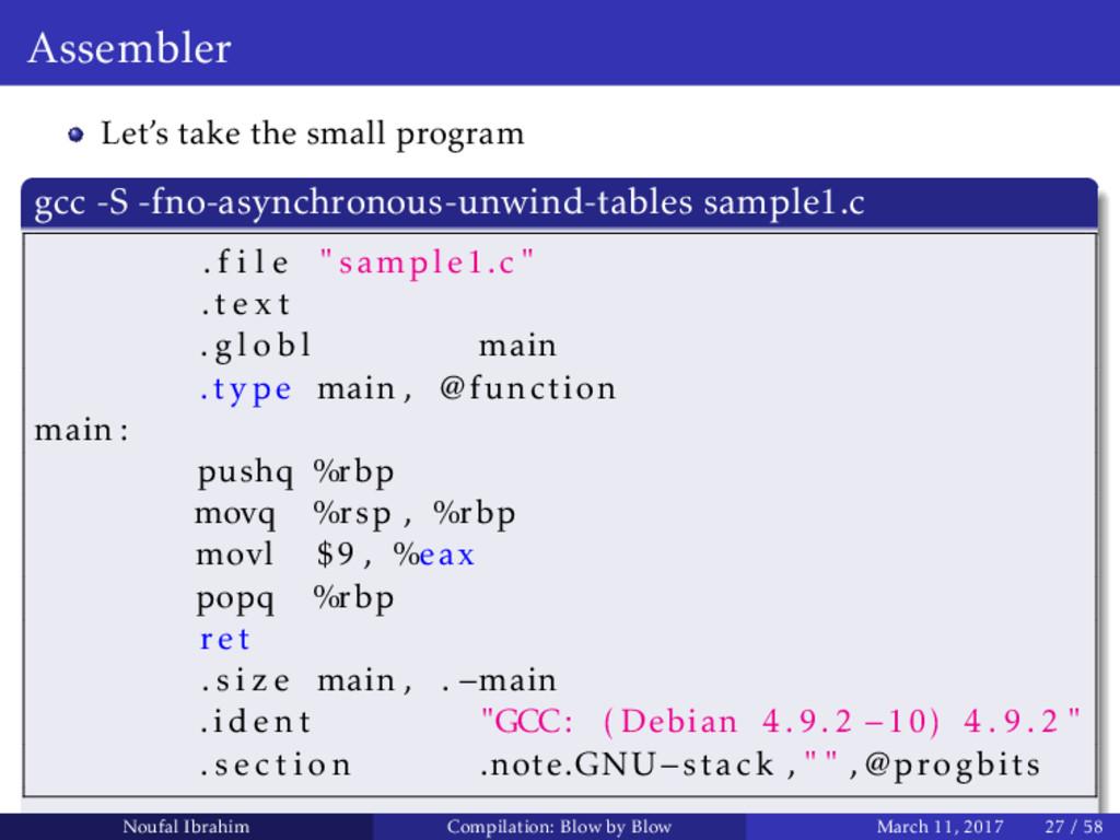 Assembler Let's take the small program gcc -S -...