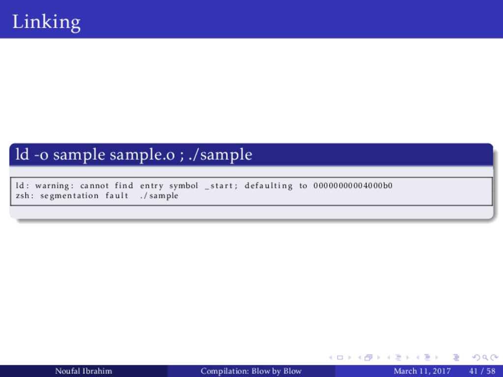 Linking ld -o sample sample.o ; ./sample ld : w...