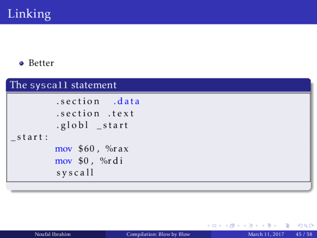 Linking Better The syscall statement . s e c t ...