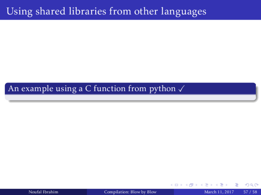 Using shared libraries from other languages An ...