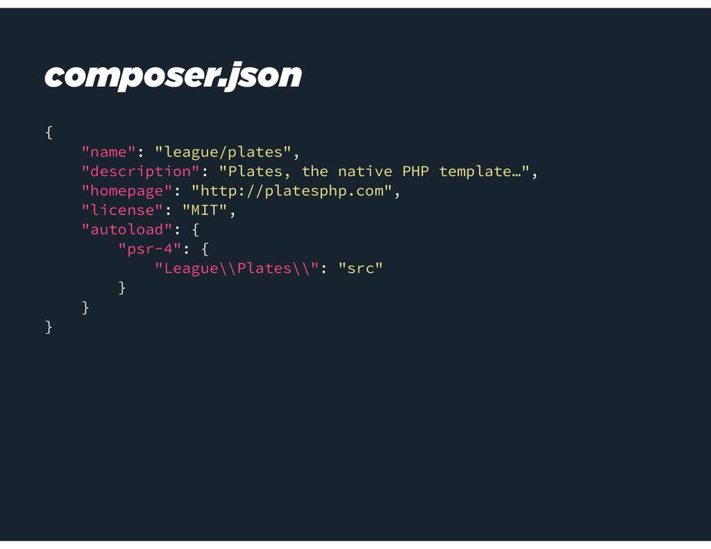 "composer.json { ""name"": ""league/plates"", ""descr..."